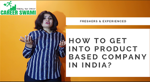 How to get into Product company