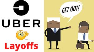 Uber layoffs 3700 employees _ Uber Firing